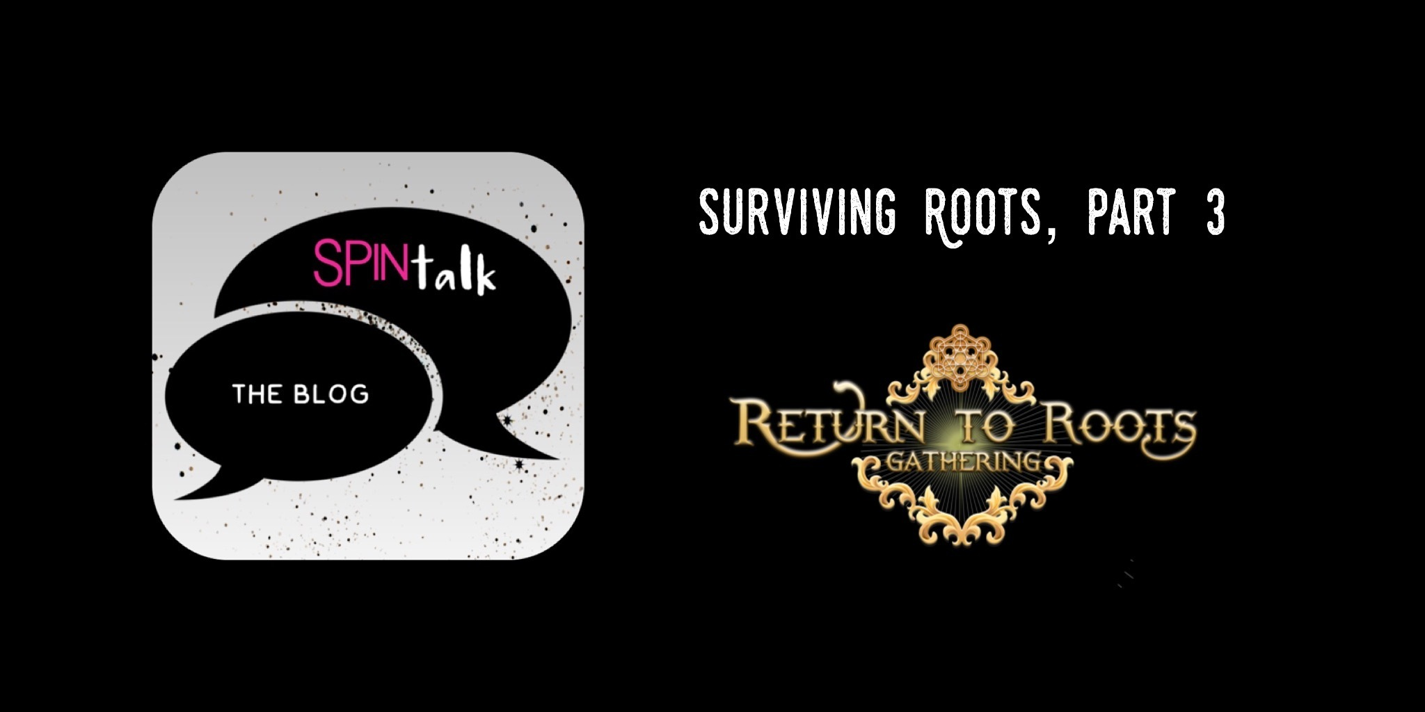 Spintalk Roots 3